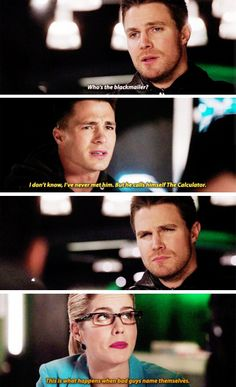 """I've never met him. But he calls himself 'The Calculator'"" - Roy, Oliver and Felicity #Arrow"