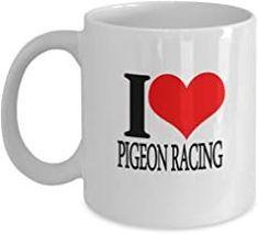 I Love Pigeon Racing White Coffee Mugs for Pigeon Racing Lovers - 11 OZ Funny Coffee Mugs Tea Cup Gift Ideas White Coffee ...