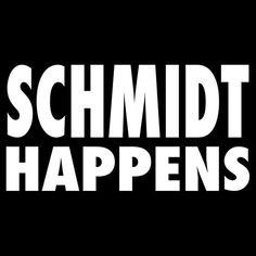 Schmidt Happens