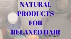 This article discusses the Top 5 Relaxed Hair Regimen Products to establish a healthy hair regimen for growing long and healthy relaxed hair. Relaxed Hair Regimen, Natural Hair Regimen, Natural Hair Care, Natural Hair Styles, Healthy Relaxed Hair, Healthy Hair, Nailart, Transitioning Hairstyles, Nail Polish