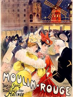 Moulin Rouge Theater Show Music Paris France French Vintage Poster Repo Free s H Vintage French Posters, Pub Vintage, Vintage Travel Posters, Vintage Postcards, French Vintage, Retro Poster, Poster Ads, Advertising Poster, Poster Prints