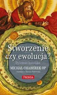 Stworzenie czy ewolucja? Dylemat katolika