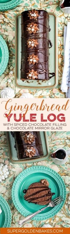 Gingerbread Yule log with spiced chocolate filling and chocolate mirror glaze – a delicious festive dessert that is not just for Christmas!