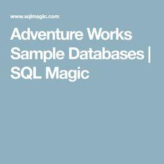 Adventure Works Sample Databases   SQL Magic
