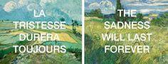 van Gogh's last words..