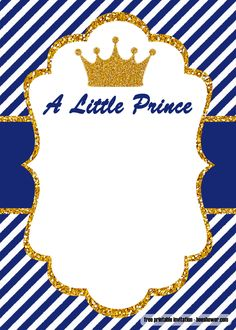 Little Prince baby shower invitations become a really good choice for welcoming a baby boy. It is designed exclusively for holding a baby shower party for you on the way baby boy. It has a unique design with a golden prince crown. Free Baby Shower Invitations, Baby Shower Templates, Baby Shower Cards, Baby Shower Printables, Baby Invitations For Boys, Baptism Invitations, Wedding Invitations, Do It Yourself Baby, Sunflower Baby Showers