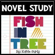 Fish in a Tree Novel Study- writing prompts, reading response, language activities with a great community building book!