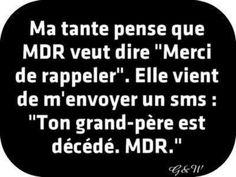 mdr= mort de rire
