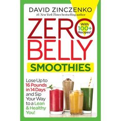 protein shakes to lose weight, what foods help you lose belly fat, weight loss meal plan - Zero Belly Smoothies: Lose up to 16 Pounds in 14 Days and Sip Your Way to A Lean Healthy You! Juice Plus+, Juice Smoothie, Smoothie Drinks, Detox Drinks, Weight Loss Website, Fast Weight Loss Diet, Weight Loss Meal Plan, Lose Weight, Lose Your Belly Diet