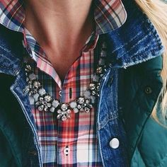 I love statement necklaces over flannel!