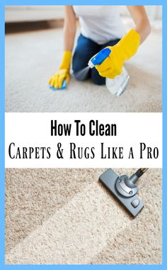 'Learn How to Clean Carpets and Rugs Like A Pro...!' (via My Pinterventures)