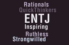 ...more ENTJ traits