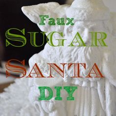 Easy faux sugar Santa - Jennifer Rizzo