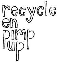 Recycle en Pimp Up ((for Deur8) - by Madame Fourmilion