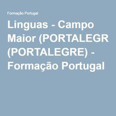 Linguas - Campo Maior (PORTALEGRE) - Formação Portugal