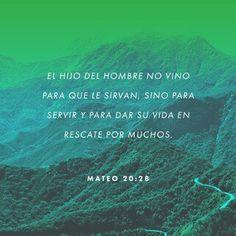como el Hijo del Hombre no vino para ser servido, sino para servir, y para dar su vida en rescate por muchos.