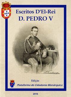 Real Associação da Beira Litoral: ESCRITOS D'EL-REI D. PEDRO V