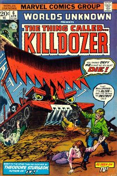 World's Unknown: The Thing Called... Killdozer | Marvel Comics Group | As seen on TV!