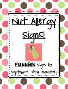 Free monthly nut allergy signs for your class!