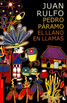 Pedro Páramo-El llano en llamas. Juan Rulfo
