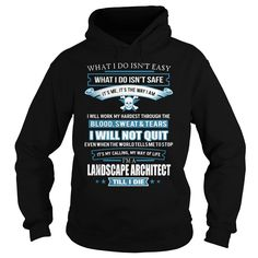 LANDSCAPE ARCHITECT T-Shirts, Hoodies. BUY IT NOW ==► https://www.sunfrog.com/LifeStyle/LANDSCAPE-ARCHITECT-91807863-Black-Hoodie.html?41382