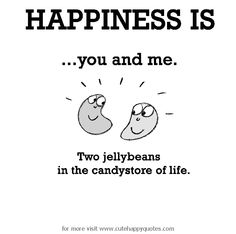 Cute Happy Quotes 47 Best Happiness images | Happiness, Being happy quotes, Frases Cute Happy Quotes