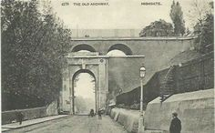 HIGHGATE, NORTH LONDON. The Old Archway Old London, North London, Local History, Far Away, Old Photos, The Good Place, Old Things, England, World