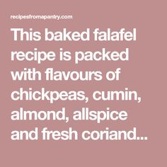 This baked falafel recipe is packed with flavours of chickpeas, cumin, almond, allspice and fresh coriander. Baked Almond and Chickpea Falafel recipe. Baked Falafel, Fresh Coriander, Chickpeas, Almond, Baking, Easy, Recipes, Chic Peas, Bakken