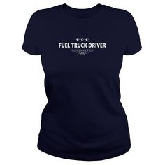 Cool FUEL TRUCK DRIVER JOBS TSHIRT GUYS LADIES YOUTH TEE HOODIES SWEAT SHIRT VNECK UNISEX T shirts