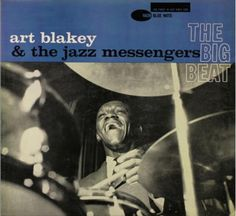Art Blakey and the jazz messengers- Dig tha beat- Blue Note 4029