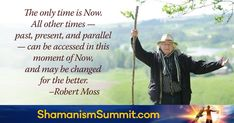 Discover Sacred Earth Traditions, Diverse Wisdom Streams & How to Reconnect with Nature & Your Ancestors Global Summit, Shamanism, Change Is Good, Our World, Healer, Medicine, Prayers, Join, Horse