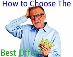 How to Choose The Best Offer When Selling #Realestate http://www.huliq.com/13940/how-choose-best-offer-your-home