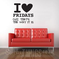 www.stickythings.co.za This I Heart Fridays Office Vinyl Wall Art comes with a free gift moustache stickers included! Easy to apply, order online, delivery across South Africa. #stickythingswallstickers