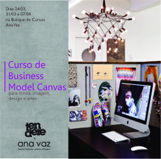 Curso de Modelo de Negócios para moda e design: http://www.anavaz.com.br/site/cursos/detalhes.php?c=63