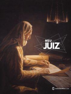 """meu juiz  """"Deus é um juiz justo…""""  - salmos 7:11  osarrais - série 21"""