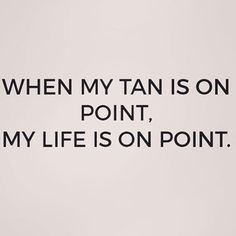 Keep Life On Point. Bronzed Humanity offers a Luxury Mobile Organic Spray Tan… Tanning Quotes, Tanning Tips, Tanning Bed, Tanning Secrets, Organic Spray Tan, Mobile Spray Tanning, Salon Quotes, Airbrush Tanning, Summer Quotes