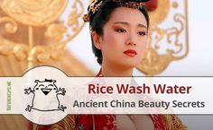 Rice wash water has been popular beauty secret for perfect skin and hair in ancient China. This country really can leave us amazed at how