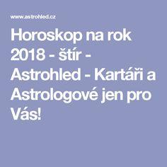 Horoskop na rok 2018 - štír - Astrohled - Kartáři a Astrologové jen pro Vás!