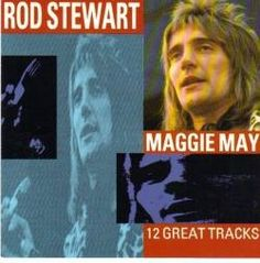 Maggie May was the first major hit for Rod Stewart and turned him into an instant success, both in the UK and around the world.