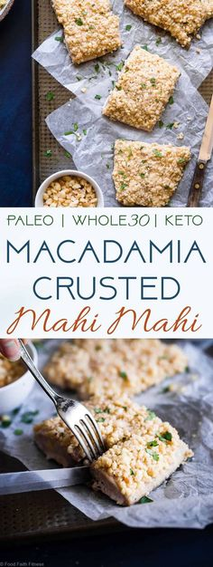 3 Ingredient Macadamia Nut Mahi Mahi - This oven baked mahi mahi is a quick and easy healthy dish with only 3 ingredients! Keto, Whole30 and paleo friendly and SO tasty! You definitely want this recipe in your back pocket for busy weeknights! | #Foodfaithfitness | #Whole30 #Paleo #Healthy #Glutenfree #Keto