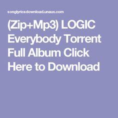 (Zip+Mp3)  LOGIC Everybody Torrent Full Album Click Here to Download