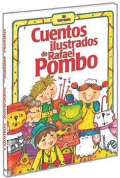 Un libro para mis hijos.  De esas joyas que se regalan a los niños para que cultiven el amor por la lectura y conozcan la literatura de su tierra colombiana.
