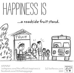 Happiness is a roadside fruit stand.