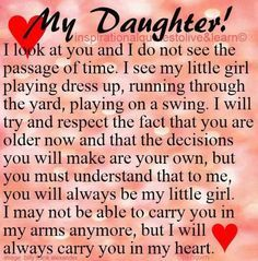 Beautiful Daughter Quotes Love Your Growing Up Sayings