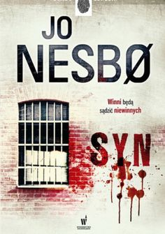 """""""Syn"""" Jo Nesbo - to bestseller w Norwegii, Wielkiej Brytanii, Danii oraz USA."""