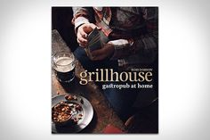 Not all bar food is fried — gastropubs have long been serving up more sophisticated yet equally hearty fare. Now you can try recreating some of those meals in your own kitchen with Grillhouse: Gastropub at Home ($20). Filled with delicious recipes that offer complex flavors and deceptively simple cooking instructions, it's gorgeously illustrated, and will have you looking for the perfect beers to complement your newly-found favorites.