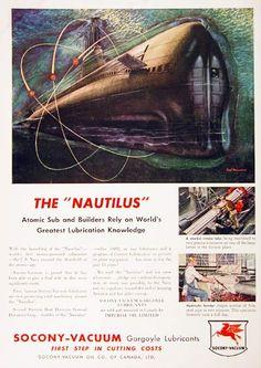 1955 Socony-Vacuum Lubricants original vintage advertisement. Features vivid color illustration of the U.S. Navy's Atomic submarine Nautilis.