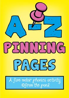 A-Z Pinning Pages - phonics and fine motor $