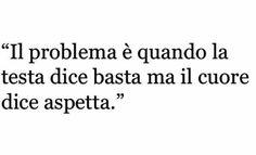 Questo è sempre il mio problema.