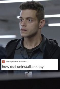 Mr Robot- I relate to Elliot so much it's not even funny